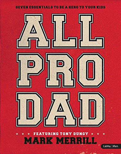 9781415874288: All Pro Dad: Seven Essentials to Be a Hero to Your Kids - Member Book
