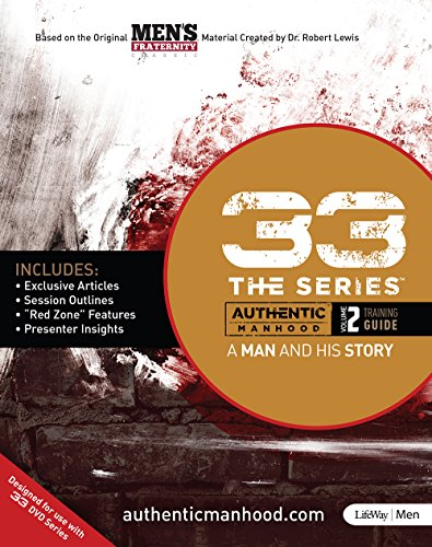 33 The Series, Vol. 2: A Man and His Story: LifeWay Church Resources