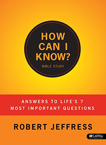 9781415876473: How Can I Know?: Answers to Life's 7 Most Important Questions - Member Book