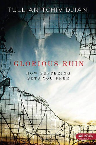 9781415877920: Glorious Ruin: How Suffering Sets You Free (Member Book)