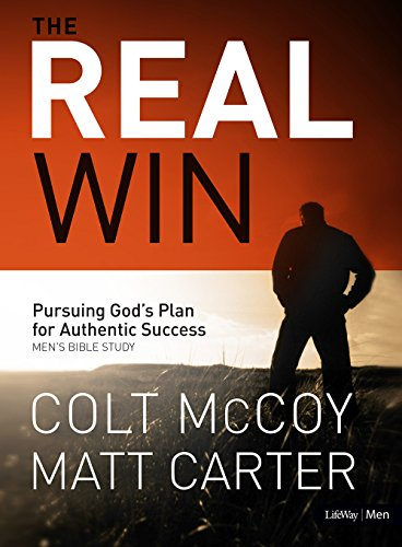 9781415877944: The Real Win: Pursuing God's Plan for Authentic Success (Bible Study Book)