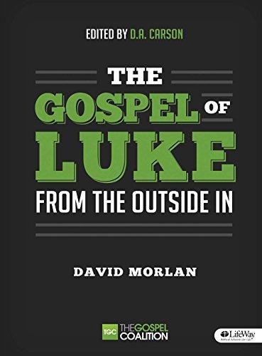 9781415877951: The Gospel of Luke - Member Book: From the Outside in (Gospel Coalition (Tgc))