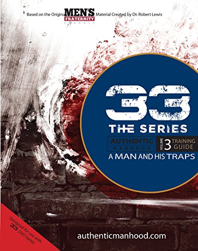 33 the Series - a Man and: Men's Fraternity