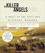 The Killer Angels : A Novel of the Civil War: Shaara, Michael {Author} with a New Introduction ...