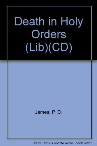 Death in Holy Orders (Lib)(CD): James, P. D.