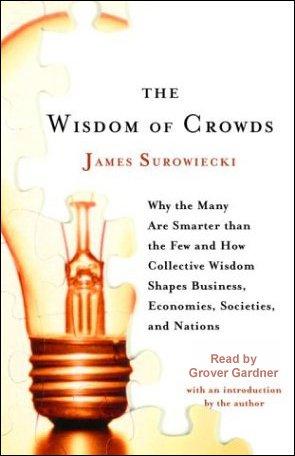 9781415900734: The Wisdom of Crowds