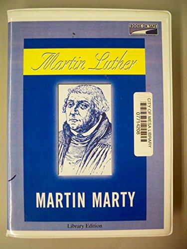 Martin Luther: Martin E. Marty, Samuel Etinde Crompton, Samuel Willard Crompton