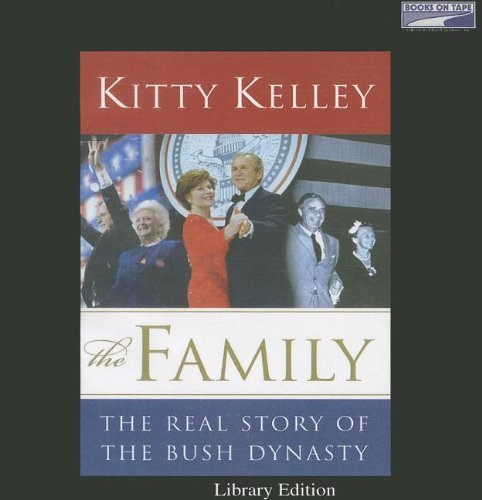 The Family - The Real Story of: Kitty Kelley