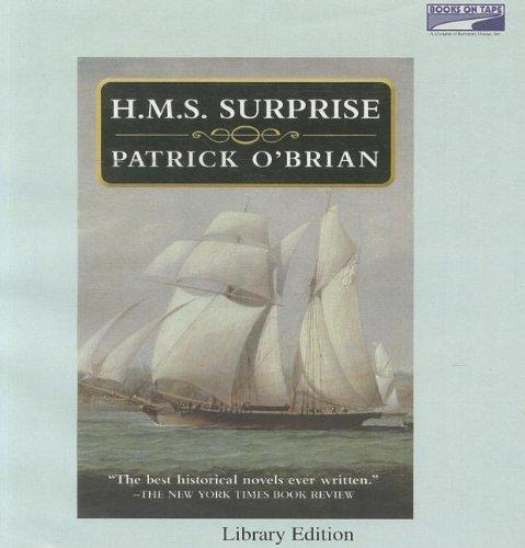 H.M.S. Surprise (Aubrey-Maturin, Volume 3 in the series): Patrick O'Brian