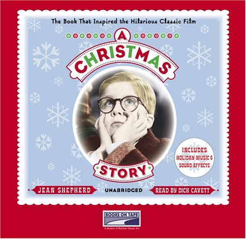 9781415905227: A Christmas Story: The Book That Inspired the Hilarious Classic Film