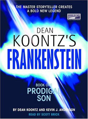 9781415915615: Prodigal Son (Dean Koontz's Frankenstein, Book 1)