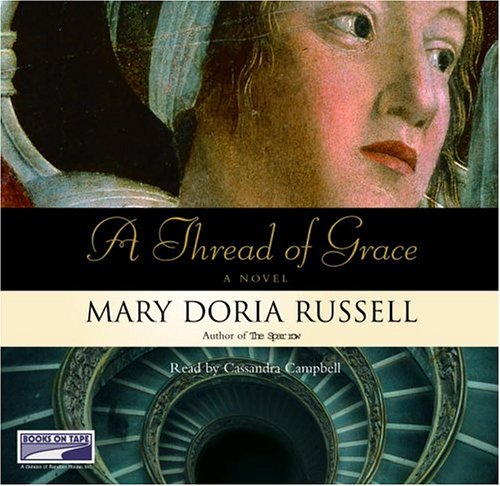 A Thread of Grace (1415916470) by Mary Doria Russell