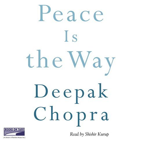 Peace Is the Way (1415920419) by Deepak Chopra