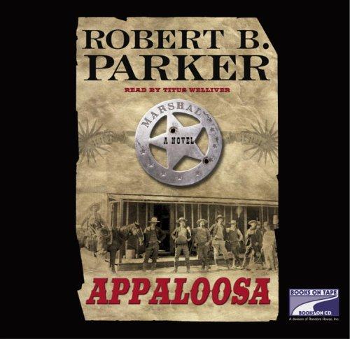 Appaloosa: Robert B. Parker