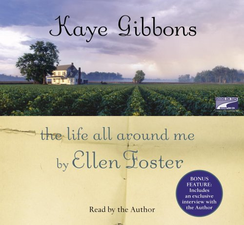 9781415924525: The Life All Around Me by Ellen Foster
