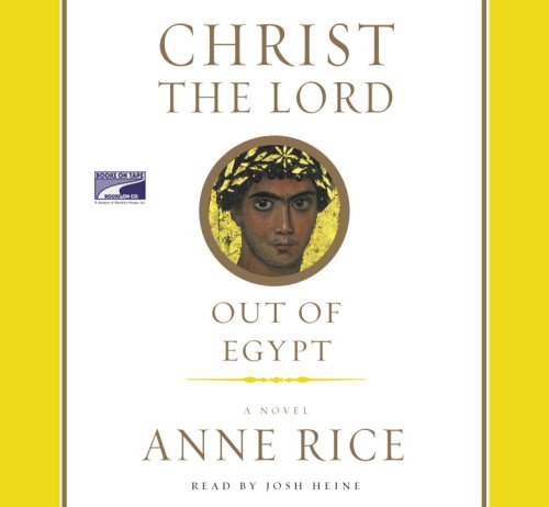 9781415925065: Christ the Lord: Out of Egypt