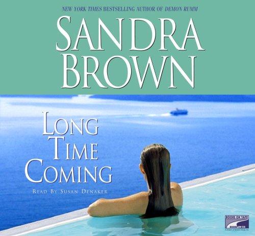 long time coming: Sandra Brown
