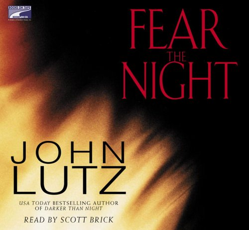 Fear the Night: John Lutz (Author),