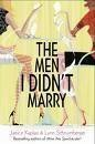 The Men I Didn't Marry: Janice Kaplan and