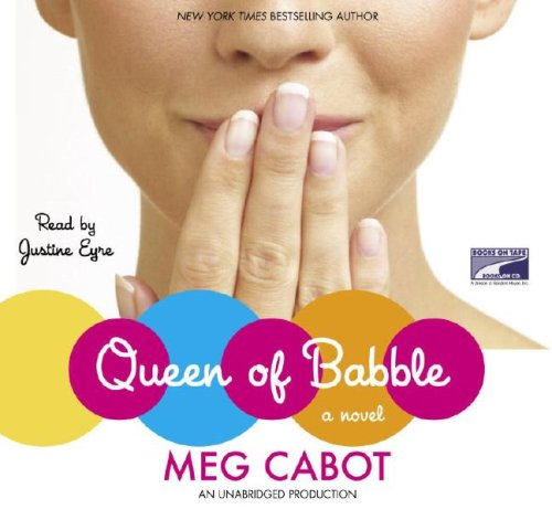 Queen of Babble (1415932379) by Meg Cabot