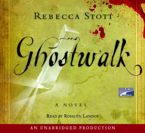 Ghostwalk (Lib)(CD) (1415938628) by Stott, Rebecca