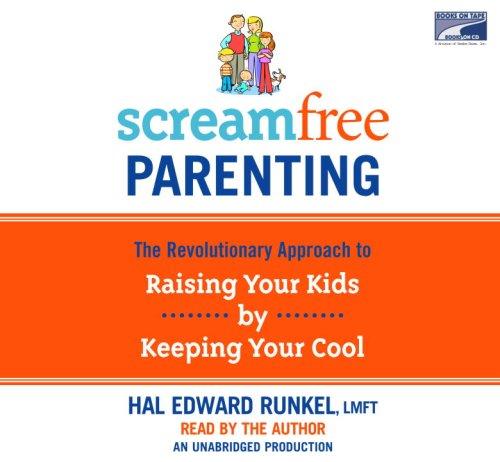 9781415942277: Screamfree Parenting