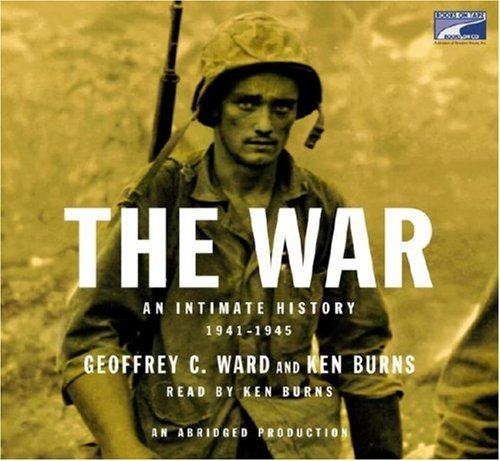 9781415943113: The War: An Intimate History, 1941-1945