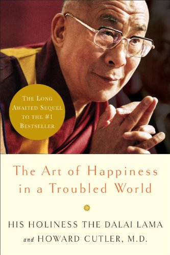 9781415944066: The Art of Happiness in a Troubled World