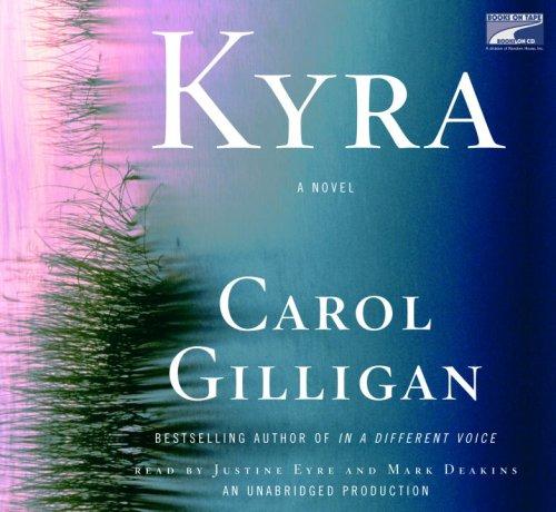 Kyra: Carol Gilligan