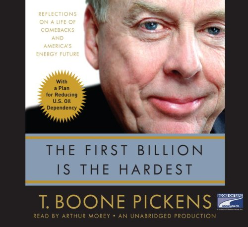 9781415949542: The First Billion Is the Hardest, Narrated By Arthur Morey, 7 Cds [Complete & Unabridged Audio Work]