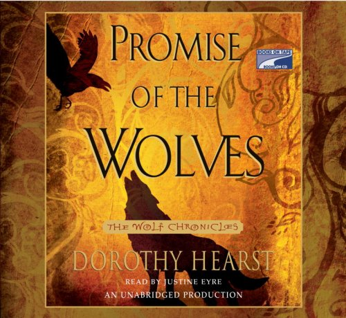 9781415954027: Promise of the Wolves: Wolf Chronicles Book One