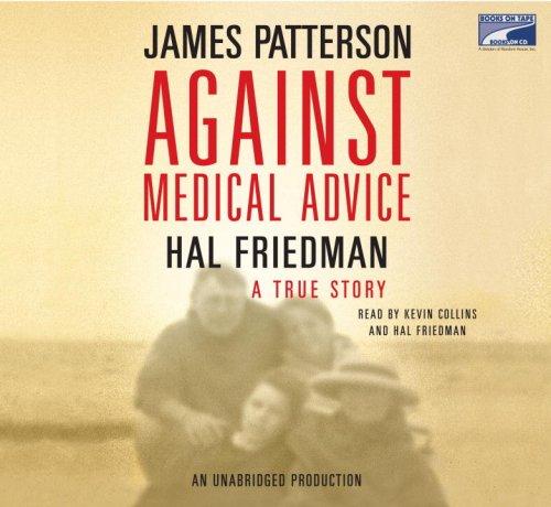 9781415954218: Against Medical Advice