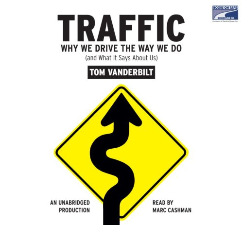 9781415956083: Traffic: Why We Drive the Way We Do (and What It Says about Us)