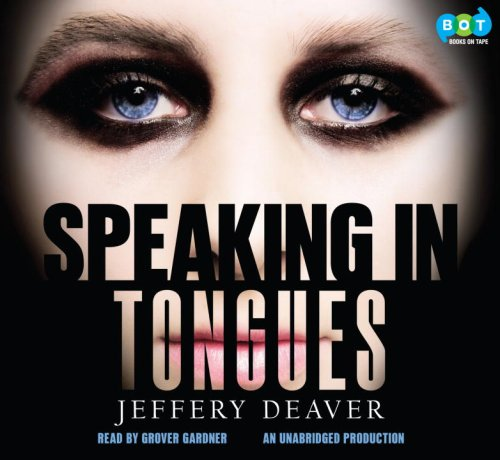 9781415958162: Speaking in Tongues, Narrated By Grover Gardner, 8 Cds [Complete & Unabridged Audio Work]