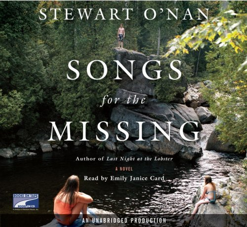 Songs for the Missing, Complete and Unabridged, Collector's and Library Edition: Stewart O'Nan