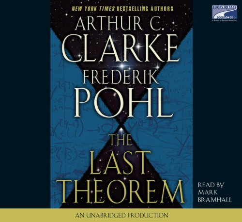 The Last Theorem: Arthur Clarke; Frederik Pohl