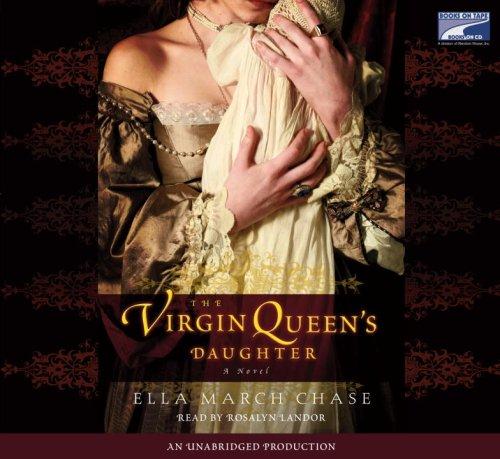 9781415960042: the Virgin Queen's daughter a novel
