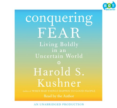 9781415966389: Conquering Fear: Living Boldly in an Uncertain World