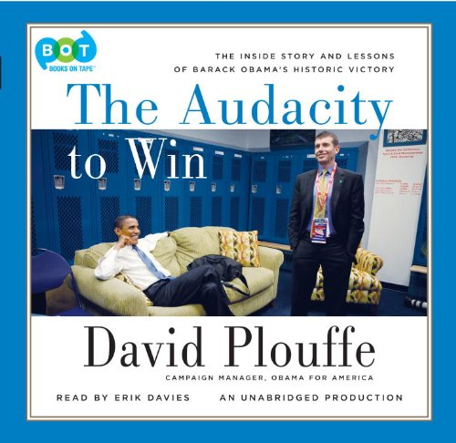 9781415967324: The Audacity to Win: The Inside Story and Lessons of Barack Obama's Historic Victory