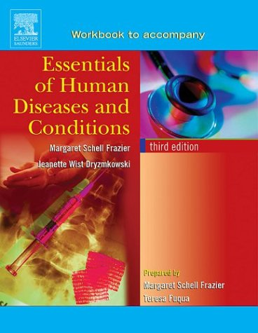 Workbook to accompany Essentials of Human Diseases: Frazier RN CMA