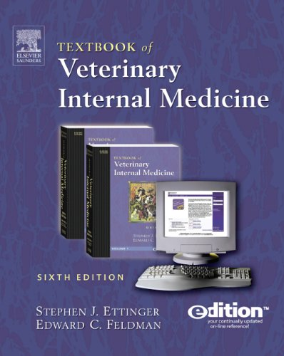 9781416001102: Textbook of Veterinary Internal Medicine e-dition: Text with Continually Updated Online Reference, 2-Volume Set: Diseases of the Dog and Cat