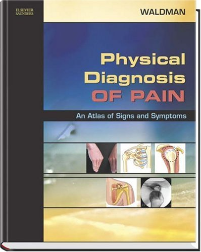 9781416001126: Physical Diagnosis of Pain: An Atlas of Signs and Symptoms with DVD