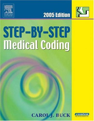 9781416001294: Step-By-Step Medical Coding 2005 Edition, 1e