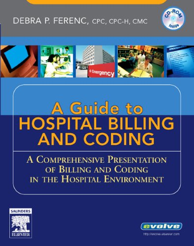 9781416001713: Understanding Hospital Billing and Coding: A Comprehensive Presentation of Billing and Coding in the Hospital Environment
