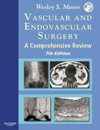 9781416001836: Vascular and Endovascular Surgery: A Comprehensive Review Expert Consult: Online and Print, 7e (VASCULAR SURGERY: A COMPREHENSIVE REVIEW (MOORE))