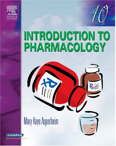 9781416001898: Introduction to Pharmacology, 10e (Introduction to Pharmacology (Asperheim))