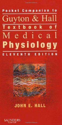 9781416002130: Pocket Companion to Guyton & Hall Textbook of Medical Physiology, 11e (Guyton Physiology)