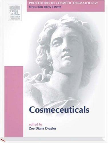 9781416002444: Procedures in Cosmetic Dermatology Series: Cosmeceuticals
