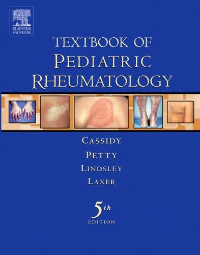 9781416002468: Textbook of Pediatric Rheumatology, 5e (Cassidy, Textbook of Pediatric)