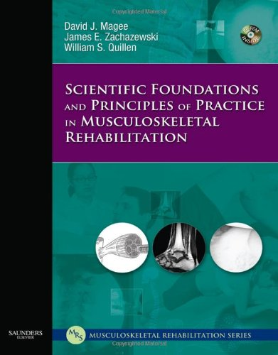 9781416002505: Scientific Foundations and Principles of Practice in Musculoskeletal Rehabilitation, 1e (Musculoskeletal Rehabilitation Series ( MRS ))